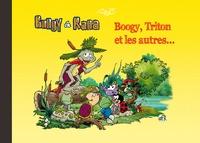 Fabien Rypert - Boogy & Rana  : Boogy, Triton et les autres....
