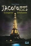 Fabien Sabatès - Jacopozzi - Le magicien de la lumière.