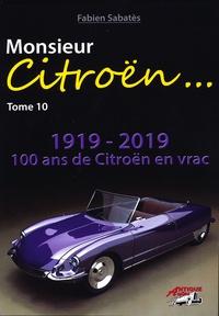 Fabien Sabatès - Monsieur Citroën - Tome 10.