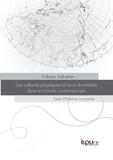Fabien Sabatier - Les cultures physiques et leurs frontières dans le monde contemporain - Essai d'histoire comparée.
