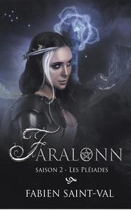 Fabien Saint-Val - Faralonn Saison 2 : Les pléiades.