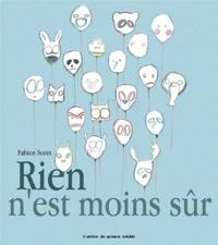 Fabien Soret - Rien n'est moins sûr.