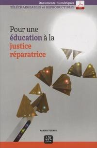 Fabien Torres - Pour une éducation à la justice réparatrice.
