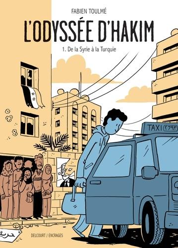 L'Odyssée d'Hakim T01. De la Syrie à la Turquie
