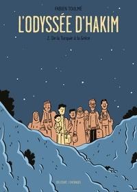 Ebook for Itouch téléchargement gratuit L'Odyssée d'Hakim Tome 2 9782413013365 par Fabien Toulmé