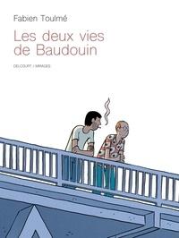 Fabien Toulmé - Les Deux vies de Baudouin.