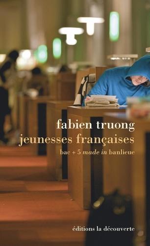 Jeunesses françaises. Bac +5 made in banlieue