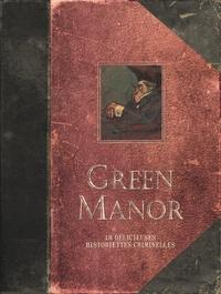 Fabien Vehlmann et Denis Bodart - Green Manor Intégrale : .