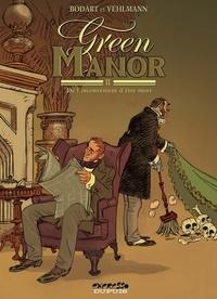 Fabien Vehlmann et  Bodart - Green Manor Tome 2 : De l'inconvénient d'être mort.