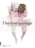 Fabien Vehlmann et Chloé Cruchaudet - L'Herbier sauvage.