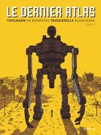 Fabien Vehlmann et Gwen de Bonneval - Le dernier atlas Tome 2 : .