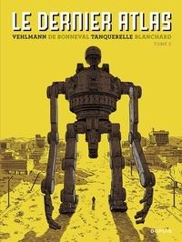 Fabien Vehlmann et Gwen de Bonneval - Le dernier Atlas - Tome 2.