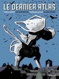 Fabien Vehlmann et de Bonneval Gwen - Le dernier Atlas - Tome 3.