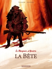 Fabien Vehlmann et Matthieu Bonhomme - Le Marquis d'Anaon Tome 4 : La Bête.