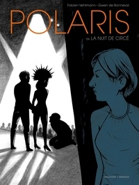 Fabien Vehlmann - Polaris - La Nuit de Circé.