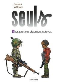 Fabien Vehlmann et Bruno Gazzotti - Seuls Tome 6 : La quatrième dimension et demie.