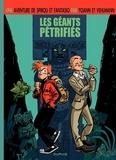 Fabien Vehlmann et  Yoann - Spirou Tome 1 : Les géants pétrifiés.