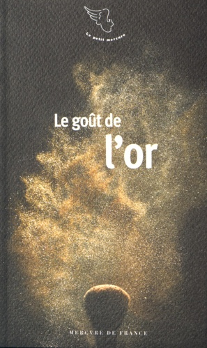 Fabienne Alice - Le goût de l'or.