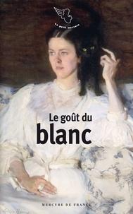 Fabienne Alice - Le Goût du blanc.