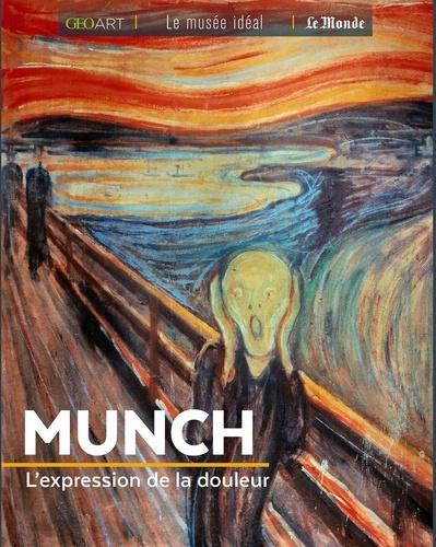 Munch. L'expression de la douleur