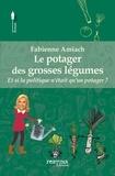 Fabienne Amiach - Le potager des grosses légumes.