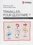 Fabienne Autier-Lafond et Sanjy Ramboatiana - Travailler, pour quoi faire ?.