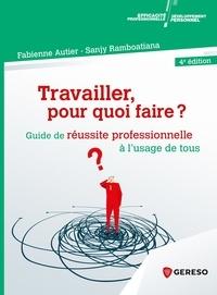 Réserver en téléchargement pdf Travailler, pour quoi faire ?  - Guide de réussite professionnelle à l'usage de tous iBook PDF