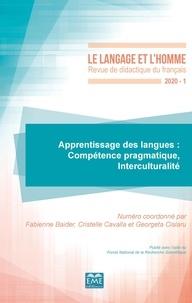 Fabienne Baider et Cristelle Cavalla - Le Langage et l'Homme N° 551, 2020-1 : Apprentissage des langues - Compétence pragmatique, Interculturalité.