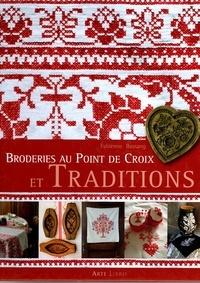 Fabienne Bassang - Broderies au point de croix et traditions.