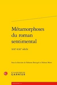Histoiresdenlire.be Métamorphoses du roman sentimental - XIXe-XXIe siècle Image