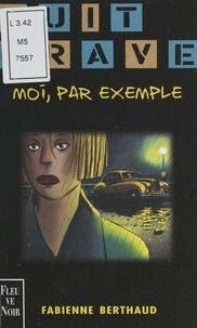Fabienne Berthaud et Gilles Vidal - Moi, par exemple.