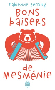 Fabienne Betting - Bons baisers de Mesménie.