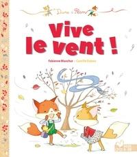 Fabienne Blanchut - Dune et Flam - Vive le vent !.