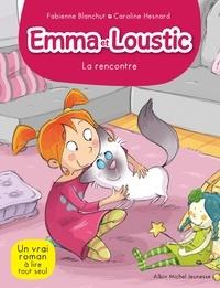 Fabienne Blanchut et Caroline Hesnard - Emma et Loustic Tome 1 : La rencontre.