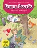 Fabienne Blanchut - L'Amoureux au bouquet - Emma et Loustic - tome 3.