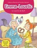 Fabienne Blanchut - Le Sourire de Ruth - Emma et Loustic - tome 4.