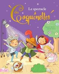 Fabienne Blanchut et Camille Dubois - Le spectacle des Coquinettes.
