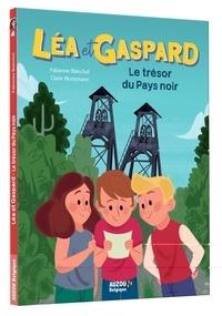 Fabienne Blanchut et Claire Wortemann - Léa et Gaspard Tome 4 : Le trésor du pays noir.