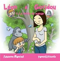 Fabienne Blanchut - Léon & Goridou Tome 5 : Le ventre de maman.