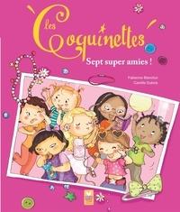 Fabienne Blanchut - Les Coquinettes - 7 super amies.