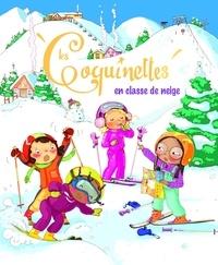 Fabienne Blanchut et Camille Dubois - Les Coquinettes en classe de neige.