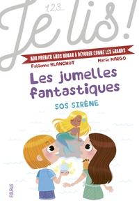 Fabienne Blanchut et Marie Margo - Les jumelles fantastiques Tome 3 : SOS sirène.