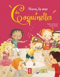 Fabienne Blanchut et Camille Dubois - Nova, la star des coquinettes.