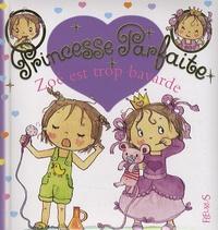 Fabienne Blanchut et Camille Dubois - Princesse parfaite Tome 13 : Zoé est trop bavarde.