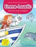 Fabienne Blanchut - Rencontre avec un dauphin - Emma et Loustic - tome 11.