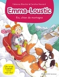 Fabienne Blanchut - Rio chien de montagne - Emma et Loustic - tome 10.