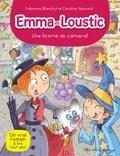 Fabienne Blanchut - Une licorne au carnaval - Emma et Loustic - tome 9.