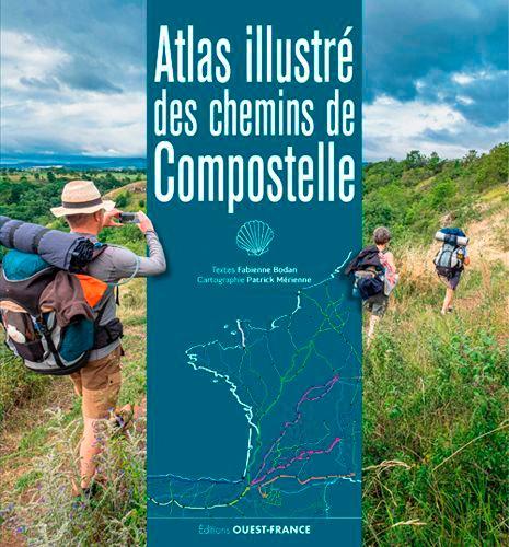 Atlas illustré des chemins de Compostelle