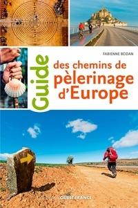 Fabienne Bodan - Guide des chemins de pélerinage d'Europe.