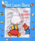 Fabienne Boisnard et Marie-France Floury - Mon doudou à moi.